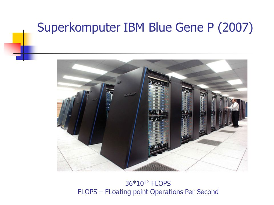 Superkomputer IBM Blue Gene P (2007)