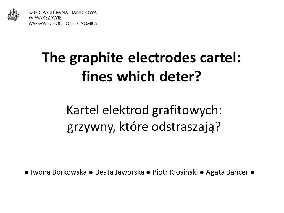 The graphite electrodes cartel: fines which deter