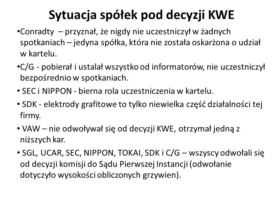 Sytuacja spółek pod decyzji KWE