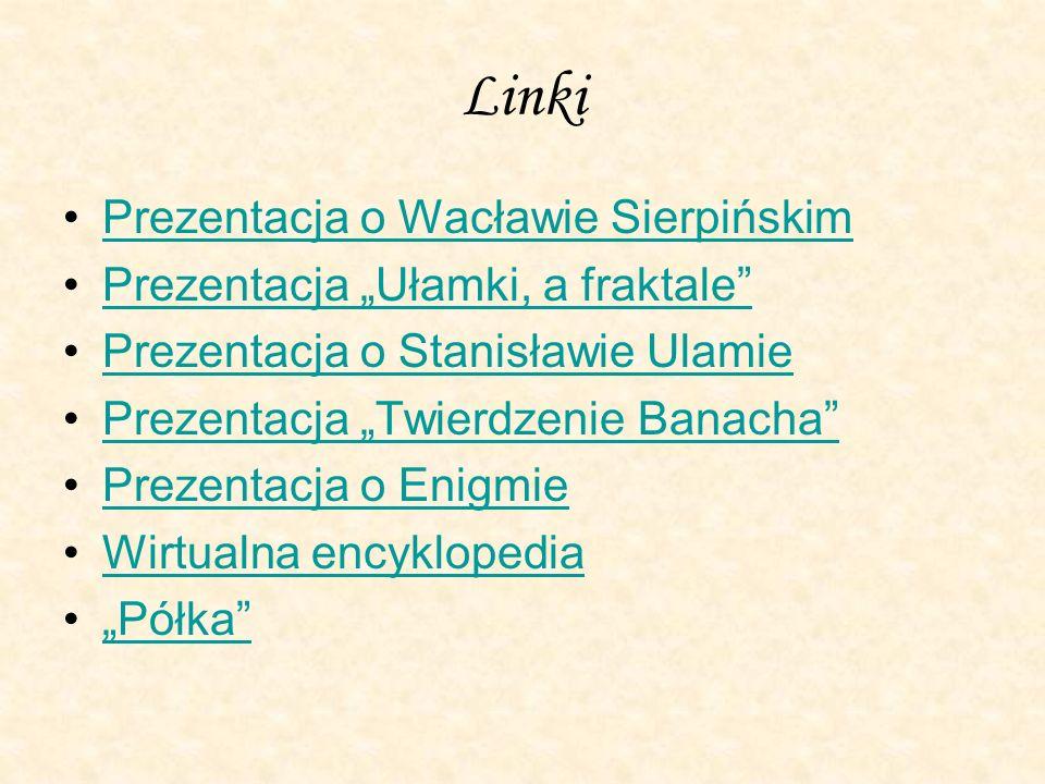 Linki Prezentacja o Wacławie Sierpińskim