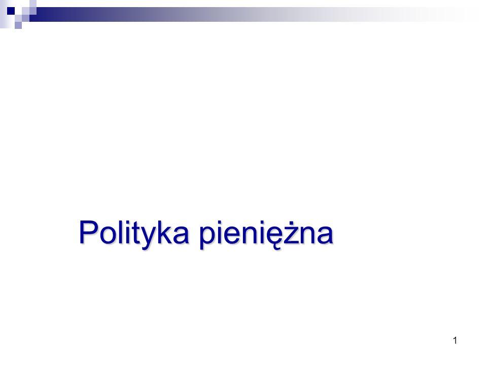 Zajęcia 3 Polityka pieniężna