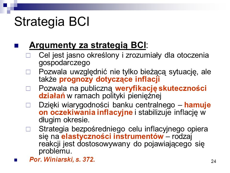 Strategia BCI Argumenty za strategią BCI: