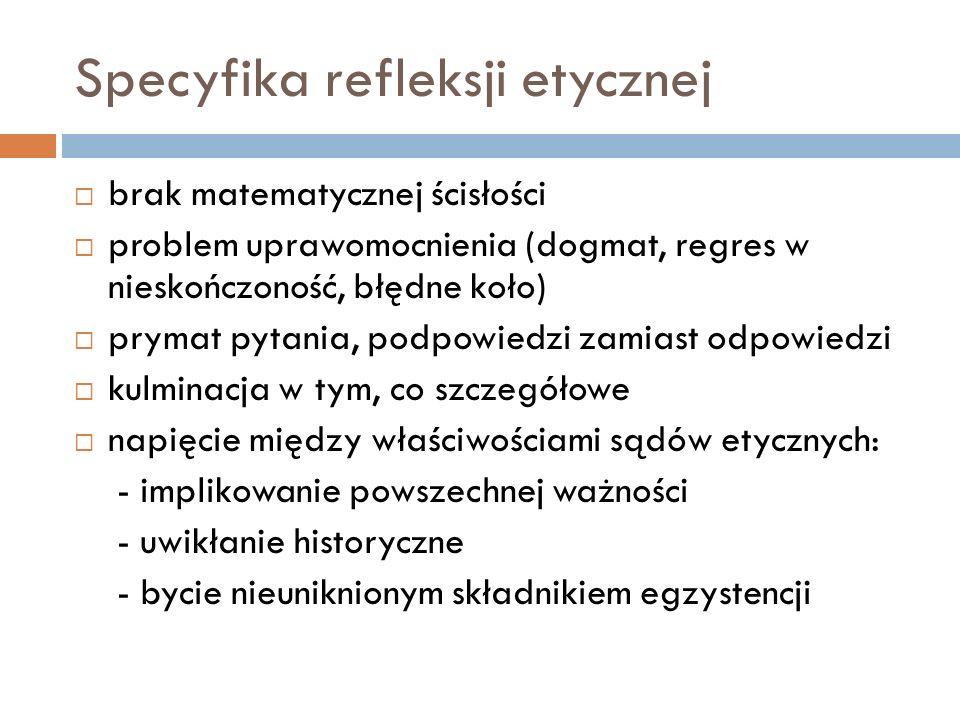 Specyfika refleksji etycznej