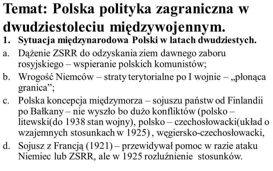 Temat: Polska polityka zagraniczna w dwudziestoleciu międzywojennym.