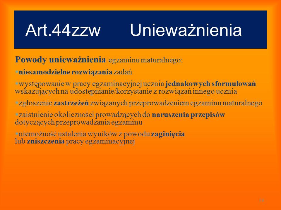 Art.44zzw Unieważnienia Powody unieważnienia egzaminu maturalnego: