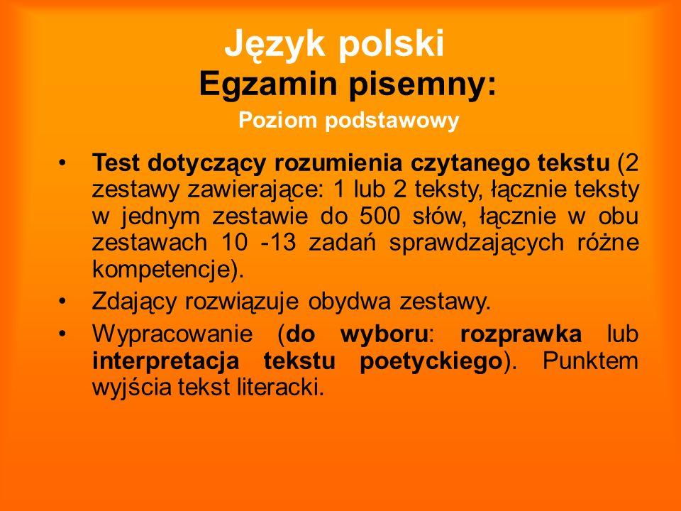 Język polski Egzamin pisemny: