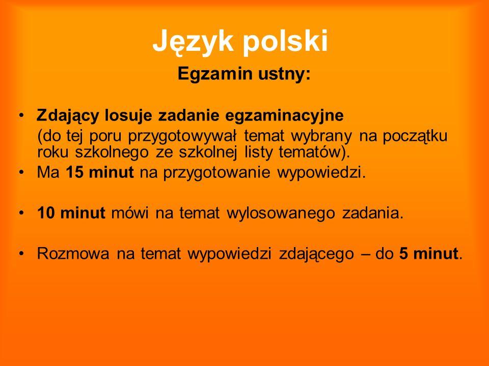 Język polski Egzamin ustny: Zdający losuje zadanie egzaminacyjne