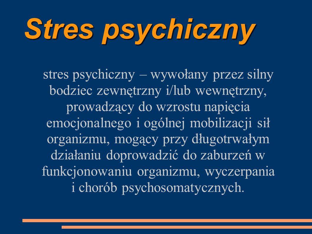 i chorób psychosomatycznych.