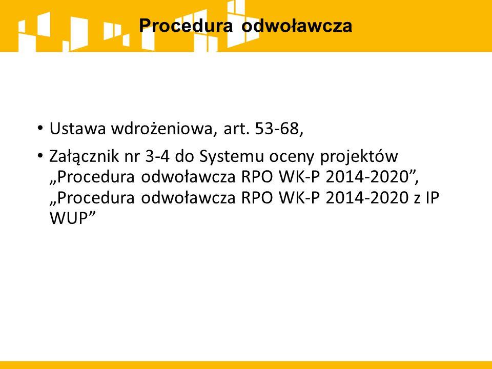 Procedura odwoławcza Ustawa wdrożeniowa, art. 53-68,