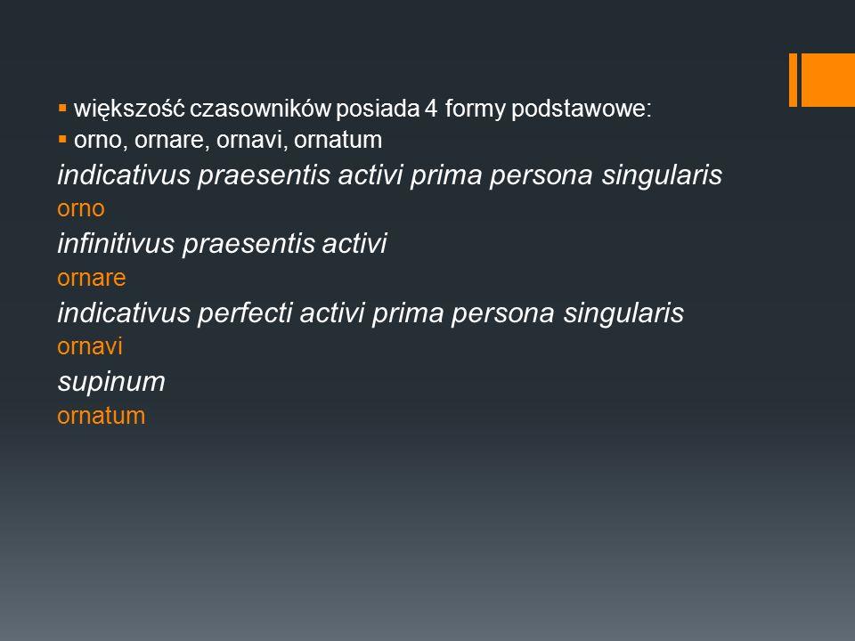 indicativus praesentis activi prima persona singularis