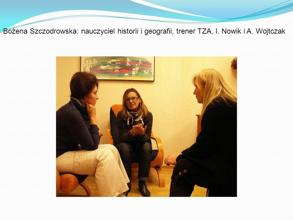 Bożena Szczodrowska: nauczyciel historii i geografii, trener TZA, I