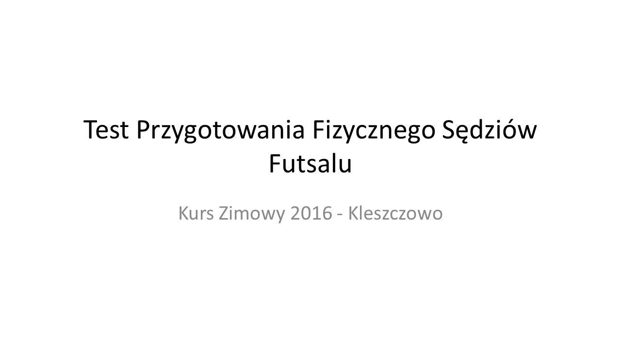 Test Przygotowania Fizycznego Sędziów Futsalu
