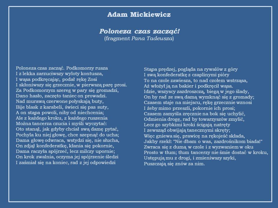 Adam Mickiewicz Poloneza czas zacząć! (fragment Pana Tadeusza)