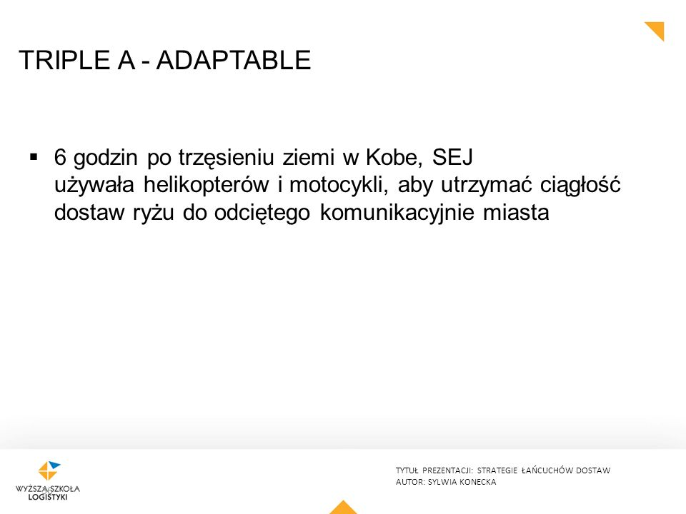 TRIPLE A - ADAPTABLE