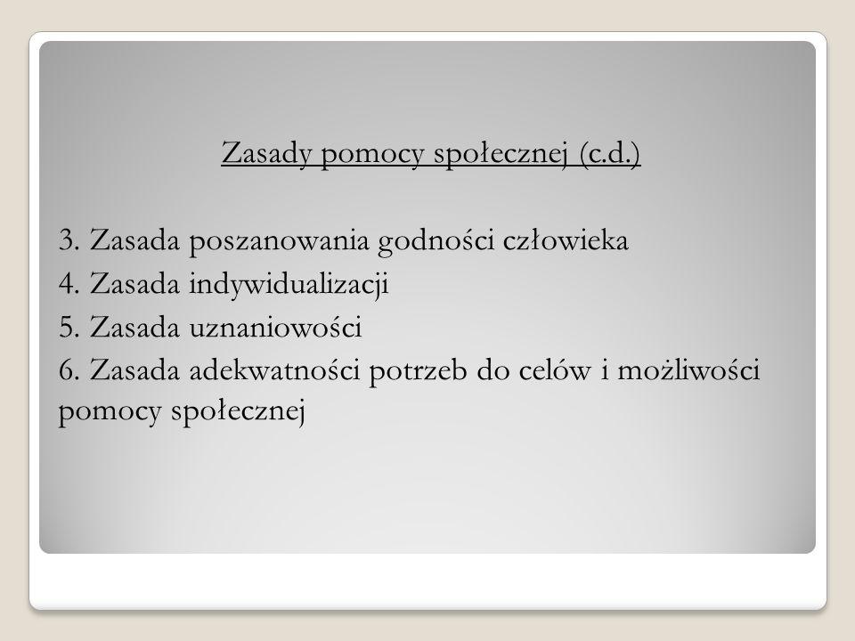 Zasady pomocy społecznej (c. d. ) 3