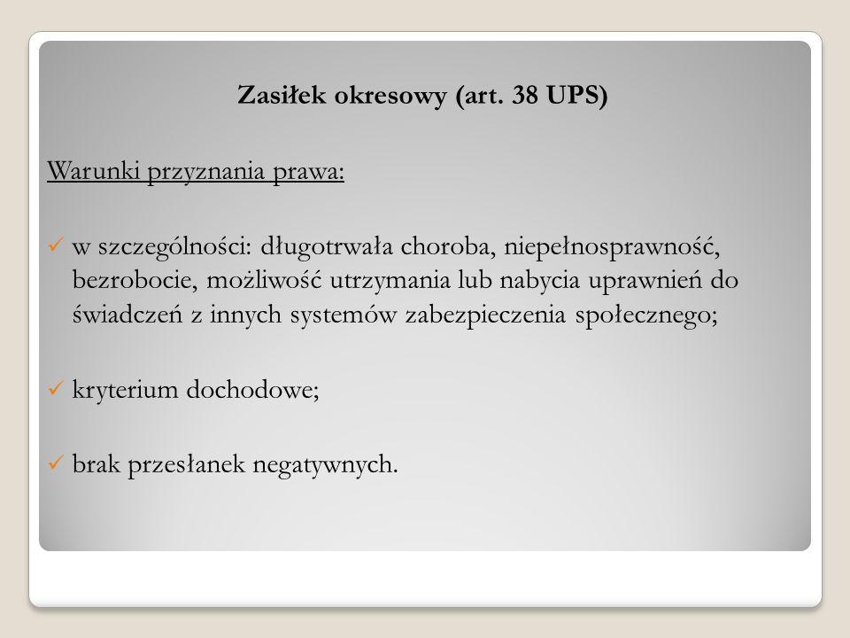 Zasiłek okresowy (art. 38 UPS)