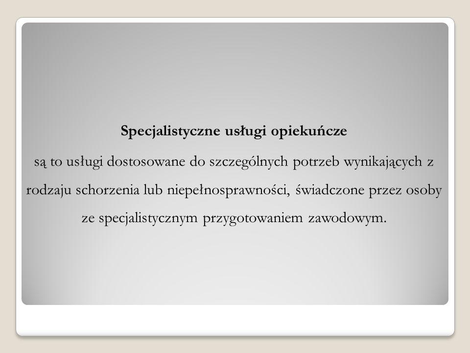 Specjalistyczne usługi opiekuńcze
