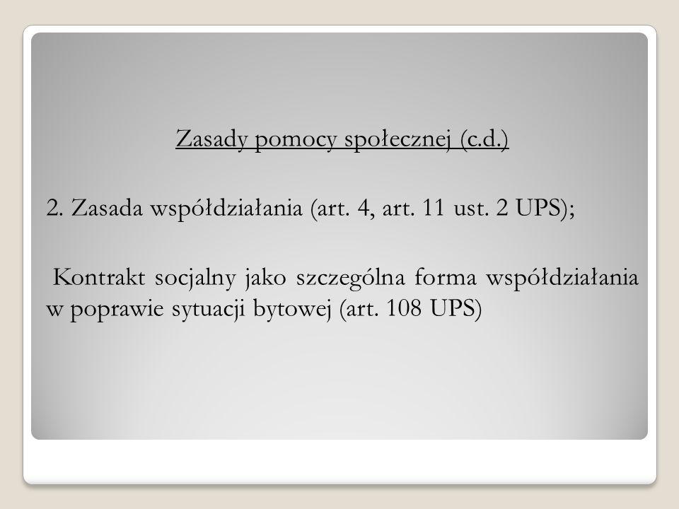 Zasady pomocy społecznej (c.d.)