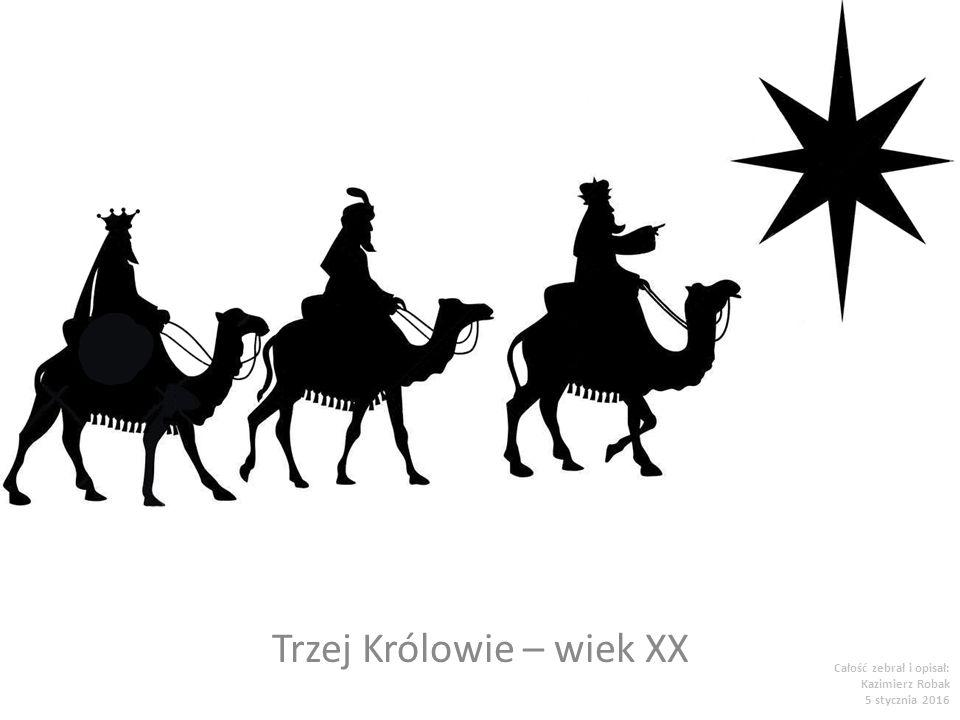 Trzej Królowie – wiek XX