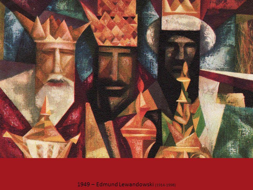 1949 – Edmund Lewandowski (1914-1998)