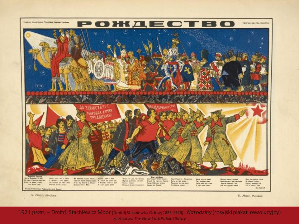 1921 (1925 ) – Dmitrij Stachiewicz Moor (Dmitrij Stachiewicz Orłow; 1883-1946): Narodziny (rosyjski plakat rewolucyjny) za zbiorów The New York Public Library