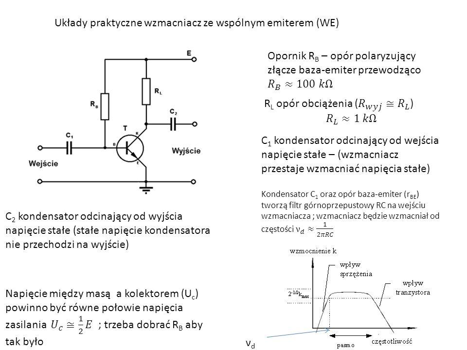 Układy praktyczne wzmacniacz ze wspólnym emiterem (WE)