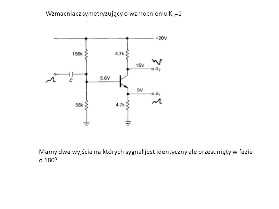 Wzmacniacz symetryzujący o wzmocnieniu Ku=1