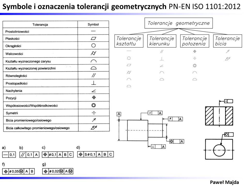 Symbole i oznaczenia tolerancji geometrycznych PN-EN ISO 1101:2012