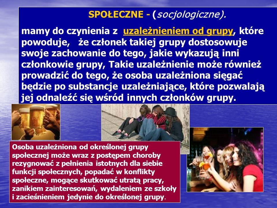 SPOŁECZNE - (socjologiczne).