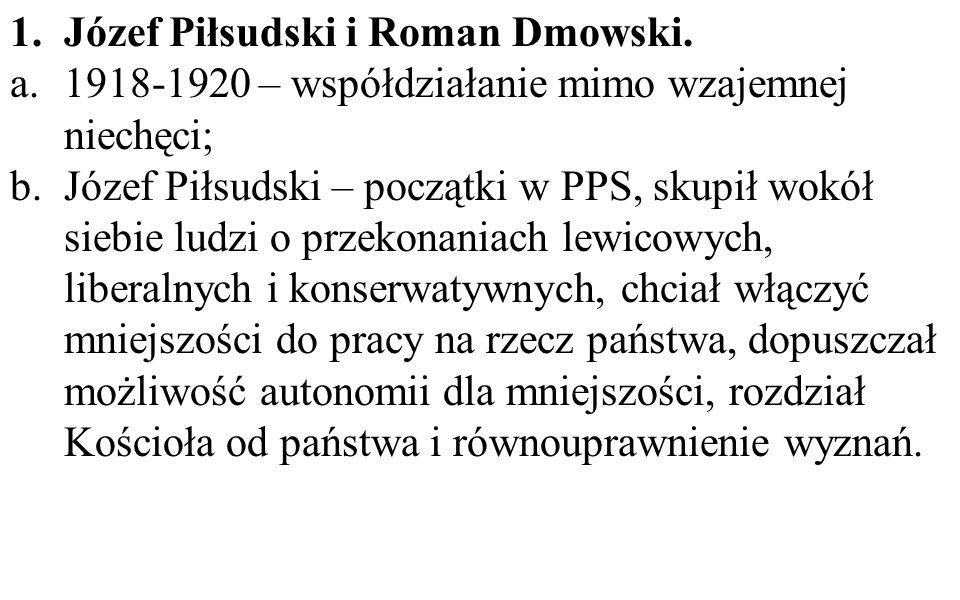Józef Piłsudski i Roman Dmowski.