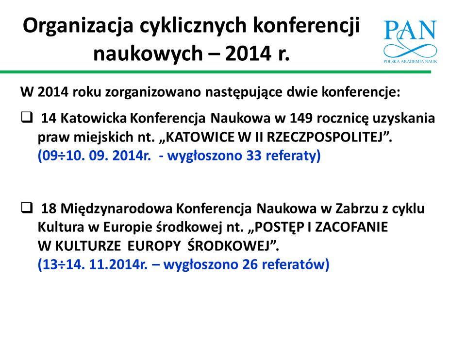 Organizacja cyklicznych konferencji naukowych – 2014 r.