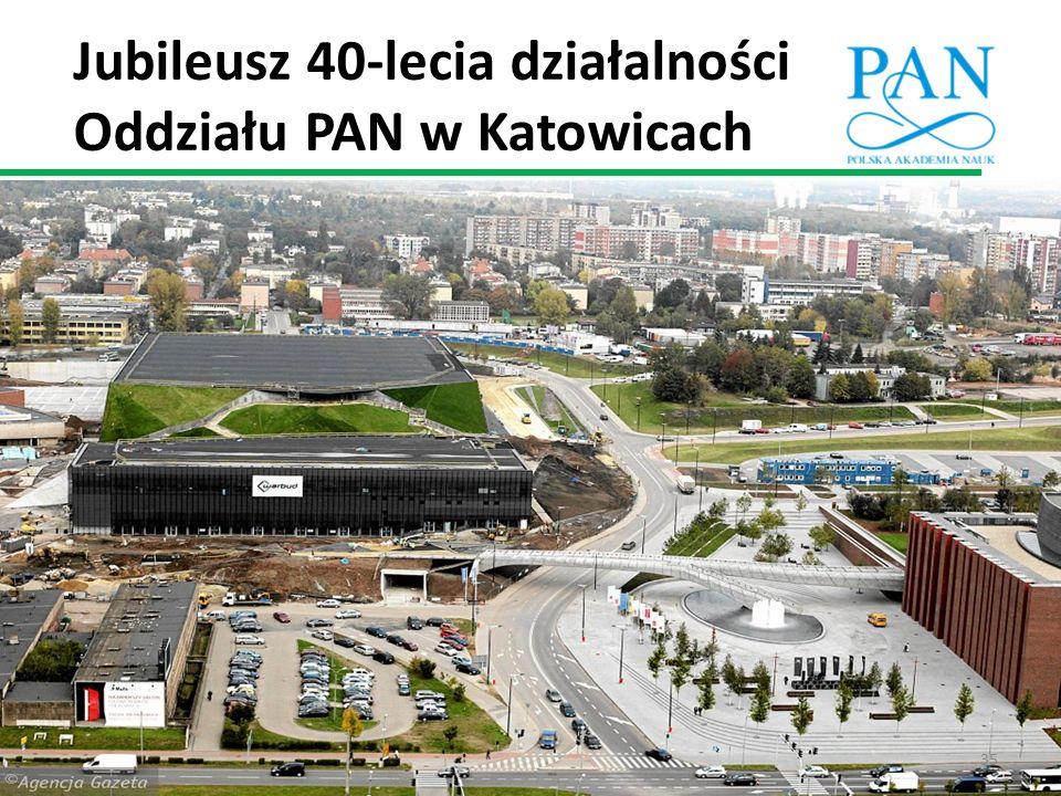 Jubileusz 40-lecia działalności Oddziału PAN w Katowicach