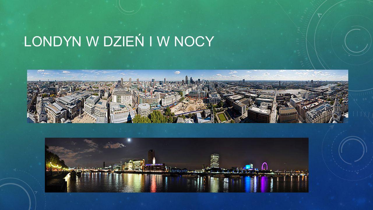 Londyn w dzień i w nocy