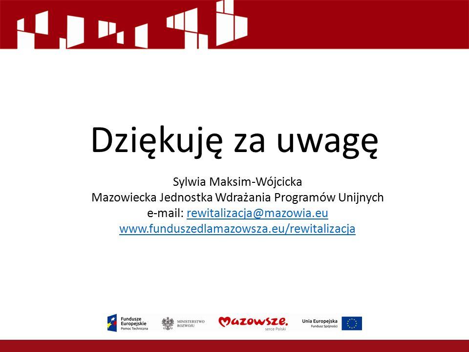 Dziękuję za uwagę Sylwia Maksim-Wójcicka