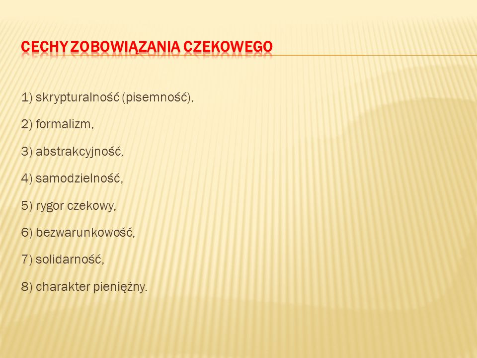 Cechy zobowiązania czekowego