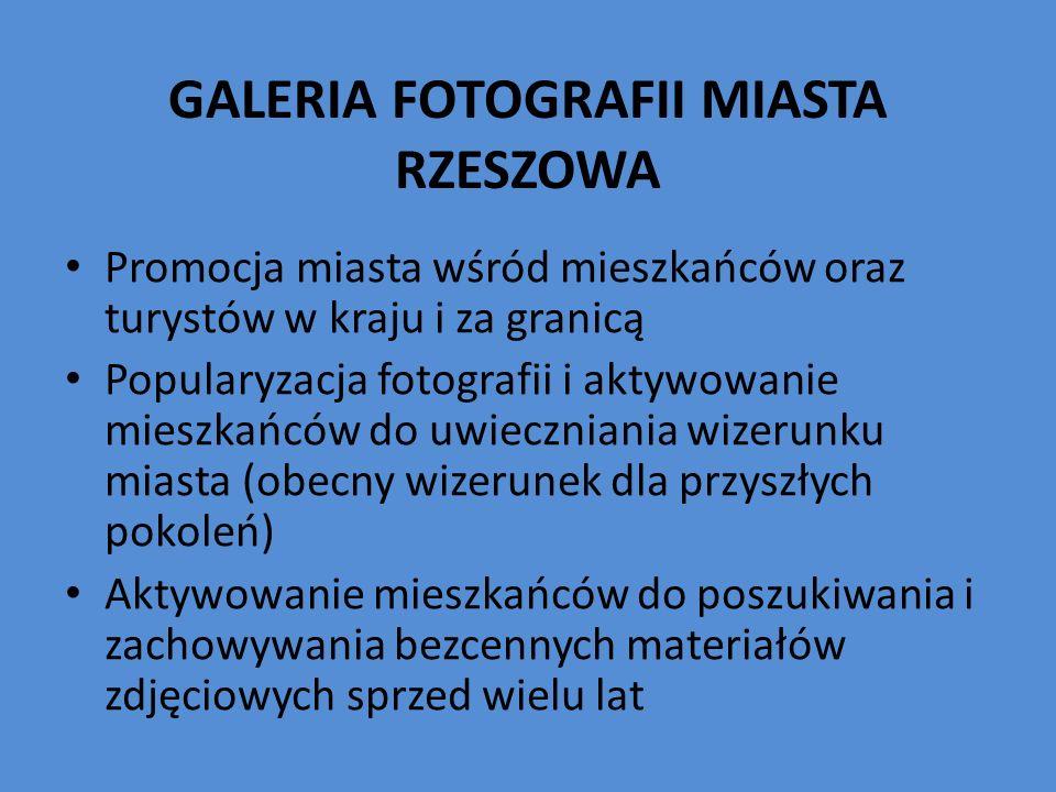 GALERIA FOTOGRAFII MIASTA RZESZOWA
