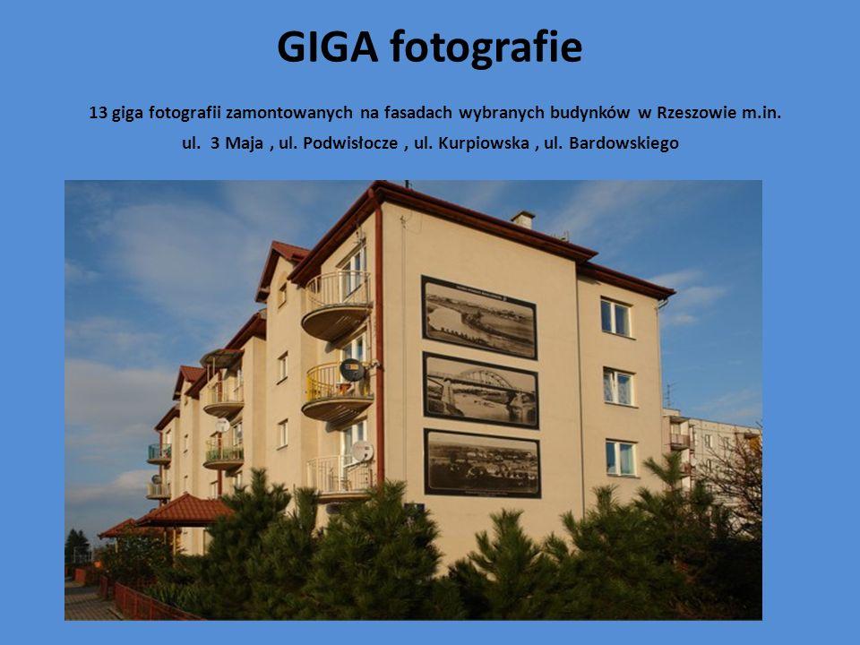GIGA fotografie 13 giga fotografii zamontowanych na fasadach wybranych budynków w Rzeszowie m.in.