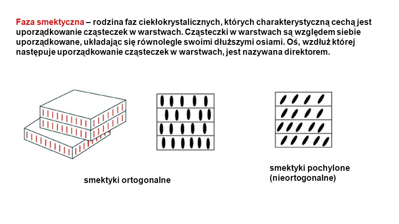 Faza smektyczna – rodzina faz ciekłokrystalicznych, których charakterystyczną cechą jest uporządkowanie cząsteczek w warstwach. Cząsteczki w warstwach są względem siebie uporządkowane, układając się równolegle swoimi dłuższymi osiami. Oś, wzdłuż której następuje uporządkowanie cząsteczek w warstwach, jest nazywana direktorem.