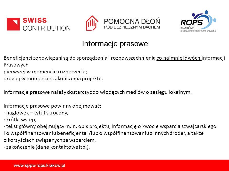 Informacje prasowe Beneficjenci zobowiązani są do sporządzenia i rozpowszechnienia co najmniej dwóch informacji.