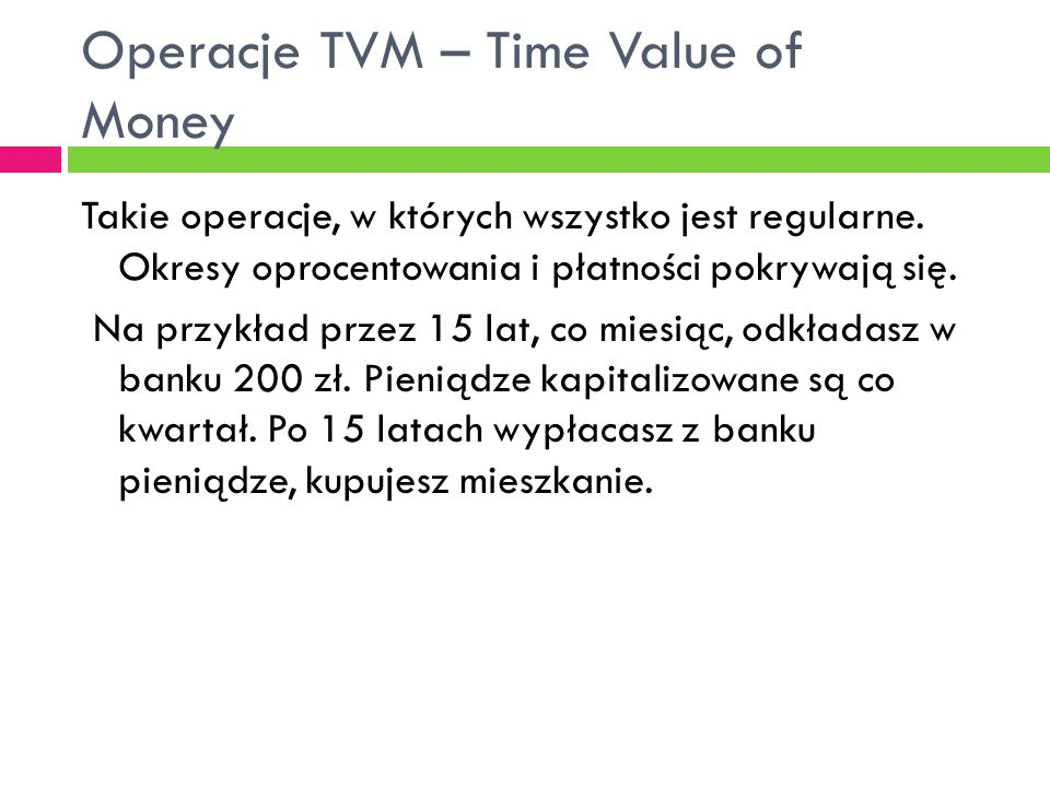 Operacje TVM – Time Value of Money