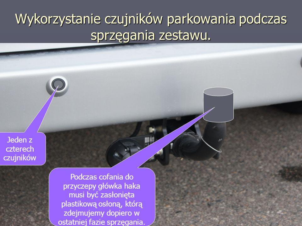 Wykorzystanie czujników parkowania podczas sprzęgania zestawu.