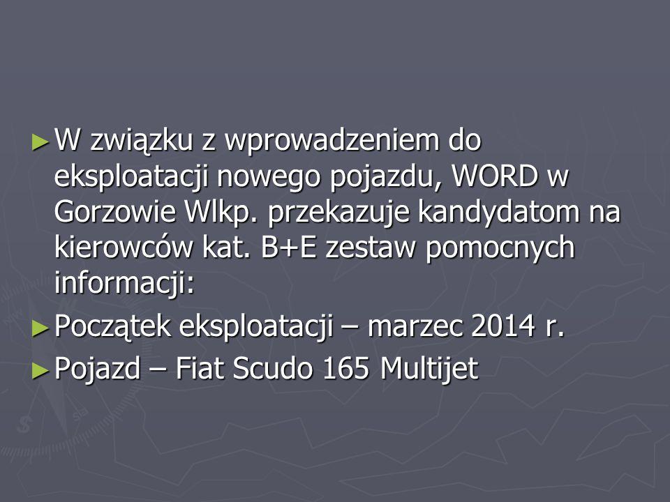 W związku z wprowadzeniem do eksploatacji nowego pojazdu, WORD w Gorzowie Wlkp. przekazuje kandydatom na kierowców kat. B+E zestaw pomocnych informacji: