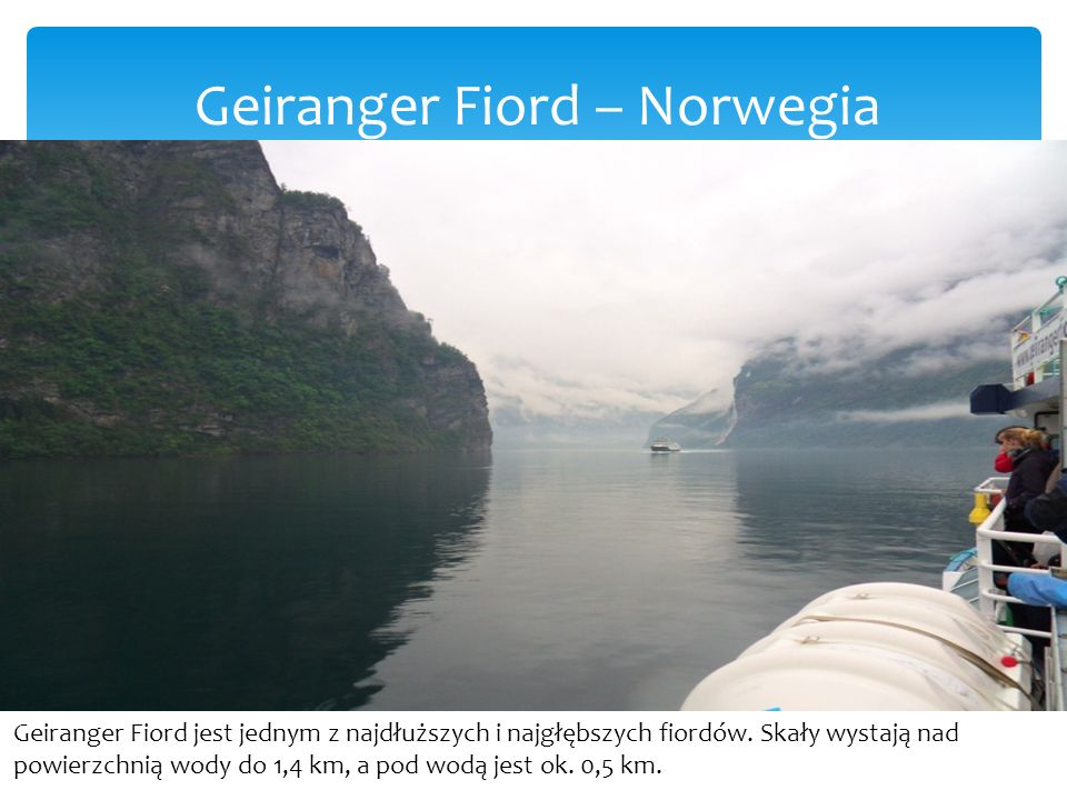 Geiranger Fiord – Norwegia