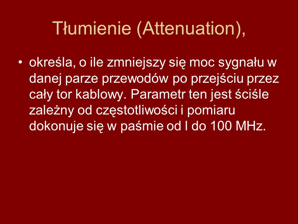 Tłumienie (Attenuation),