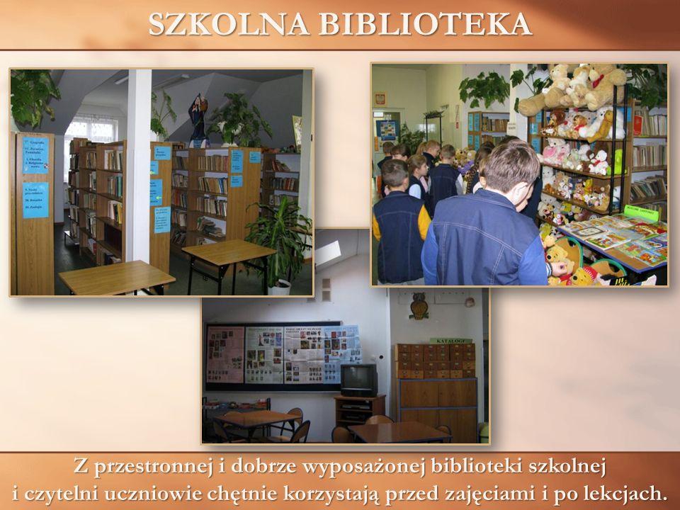 SZKOLNA BIBLIOTEKA Z przestronnej i dobrze wyposażonej biblioteki szkolnej i czytelni uczniowie chętnie korzystają przed zajęciami i po lekcjach.