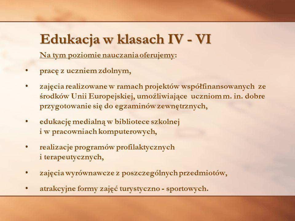 Edukacja w klasach IV - VI