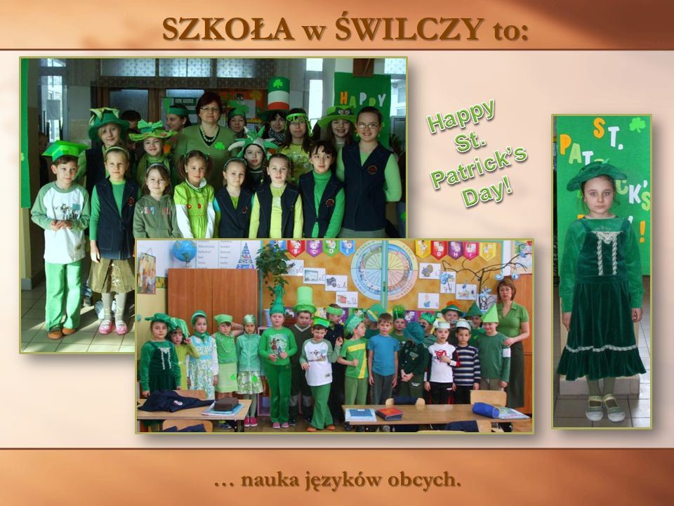 SZKOŁA w ŚWILCZY to: Happy St. Patrick's Day! … nauka języków obcych.