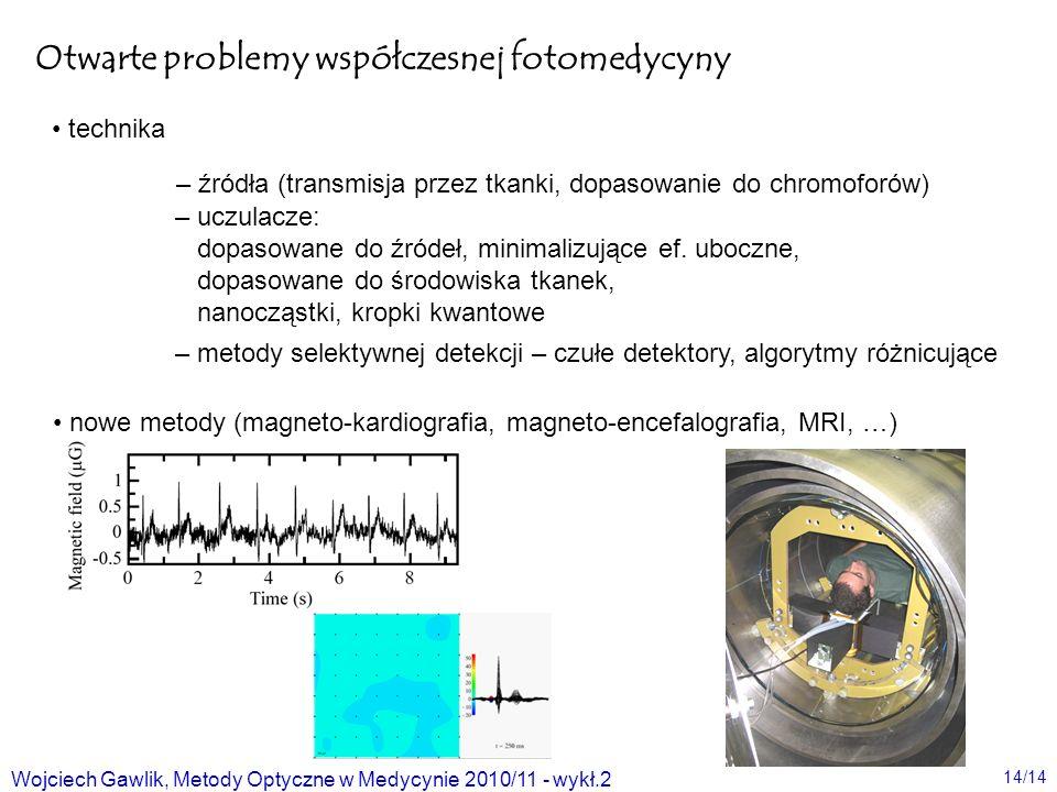 Otwarte problemy współczesnej fotomedycyny