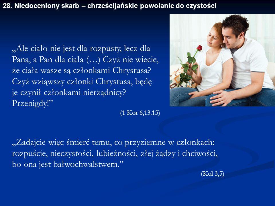28. Niedoceniony skarb – chrześcijańskie powołanie do czystości