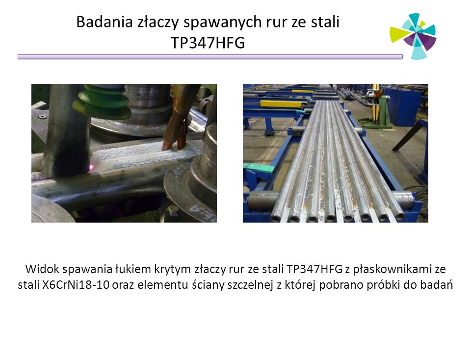 Badania złaczy spawanych rur ze stali TP347HFG